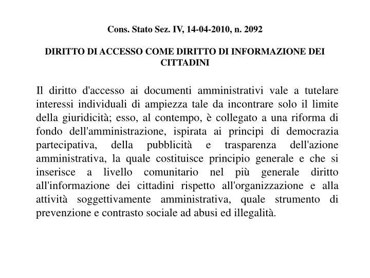 Cons. Stato Sez. IV, 14-04-2010, n. 2092