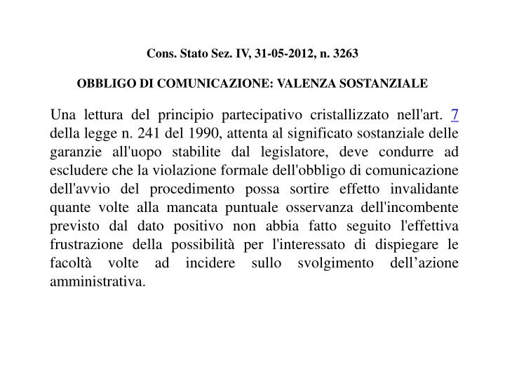 Cons. Stato Sez. IV, 31-05-2012, n. 3263