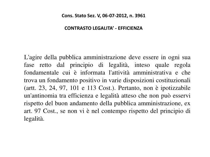 Cons. Stato Sez. V, 06-07-2012, n. 3961