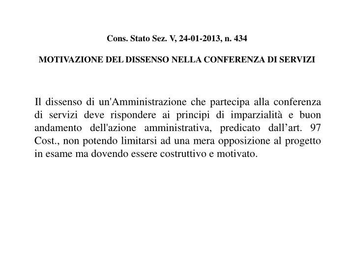 Cons. Stato Sez. V, 24-01-2013, n. 434