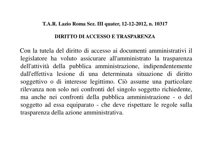 T.A.R. Lazio Roma Sez. III quater, 12-12-2012, n. 10317