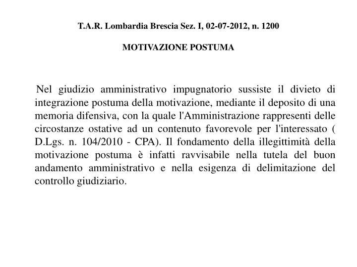 T.A.R. Lombardia Brescia Sez. I, 02-07-2012, n. 1200