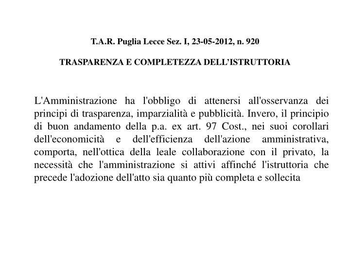 T.A.R. Puglia Lecce Sez. I, 23-05-2012, n. 920