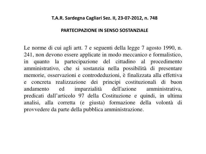 T.A.R. Sardegna Cagliari Sez. II, 23-07-2012, n. 748