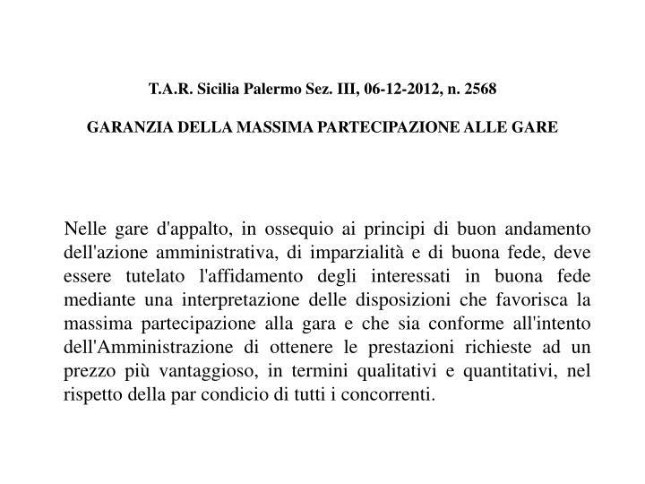 T.A.R. Sicilia Palermo Sez. III, 06-12-2012, n. 2568