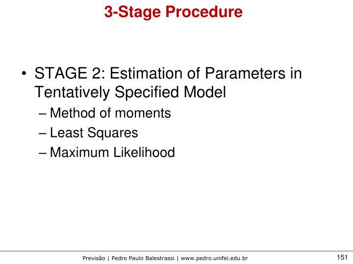 3-Stage Procedure