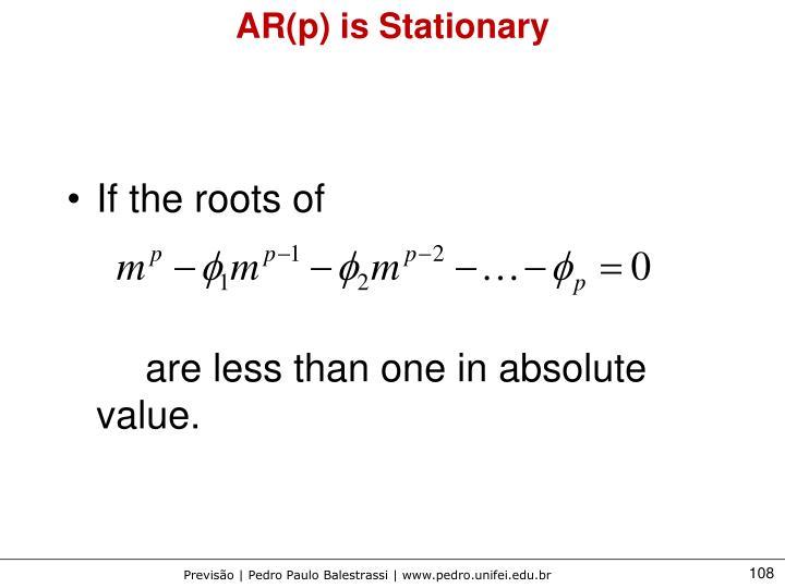 AR(p) is Stationary