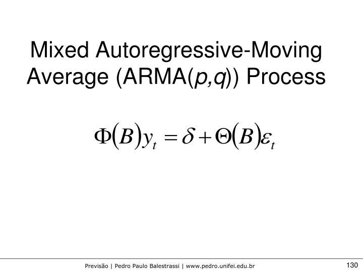 Mixed Autoregressive-Moving Average (ARMA(