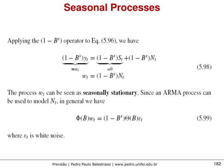 Seasonal Processes