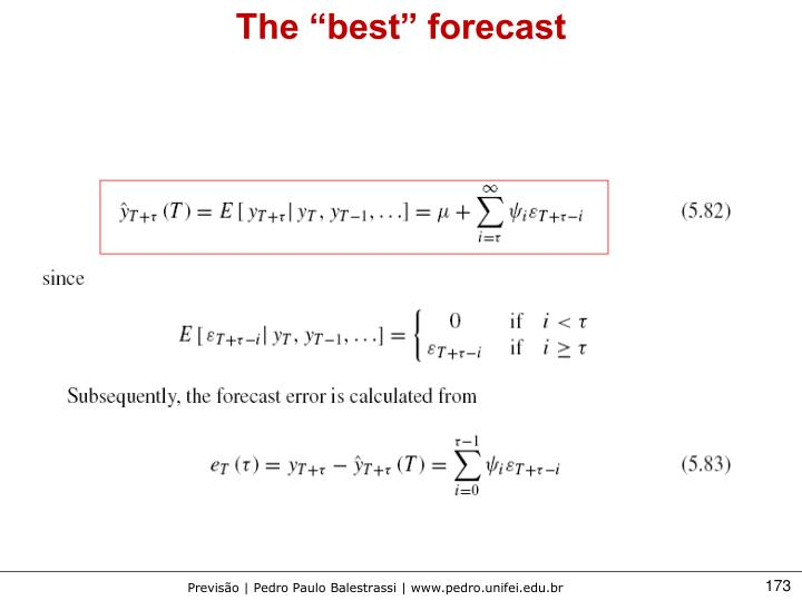 "The ""best"" forecast"