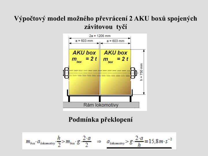 Výpočtový model možného převrácení 2 AKU boxů spojených