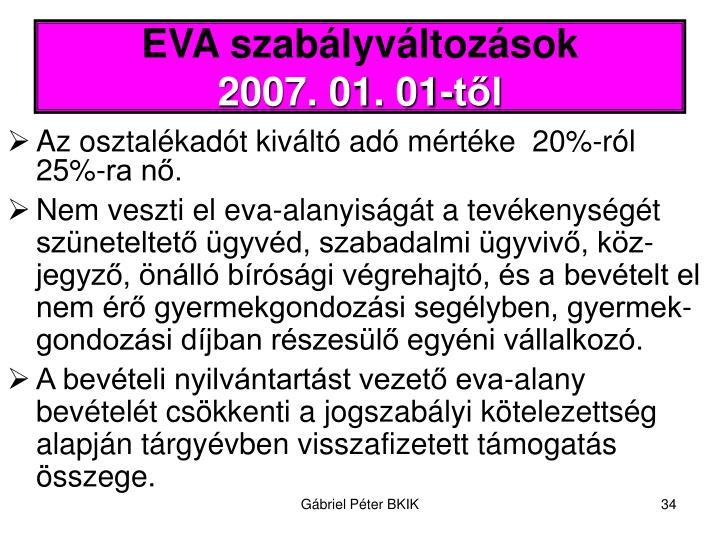 EVA szabályváltozások