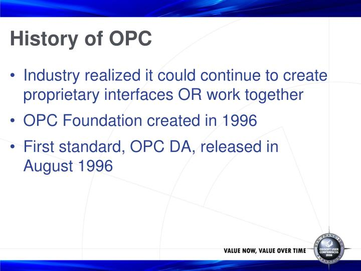 History of OPC