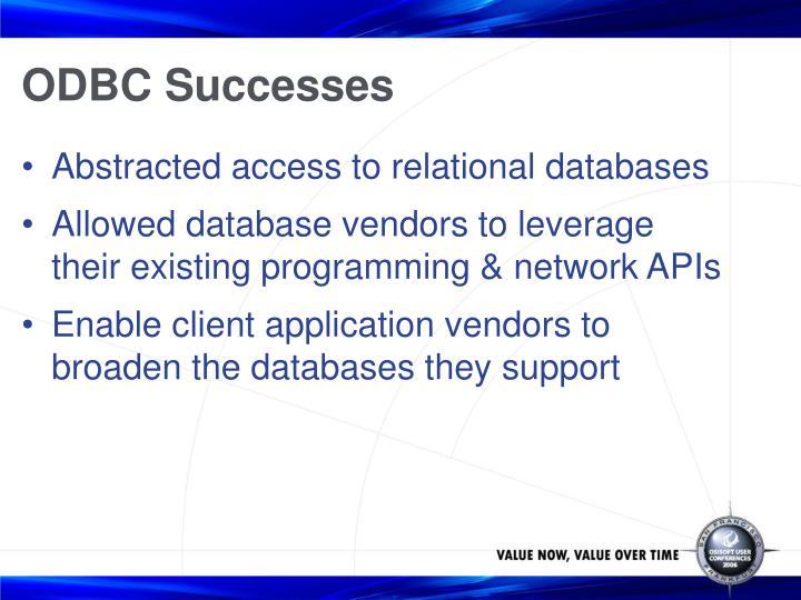 ODBC Successes