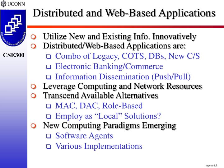 Distributed and web based applications