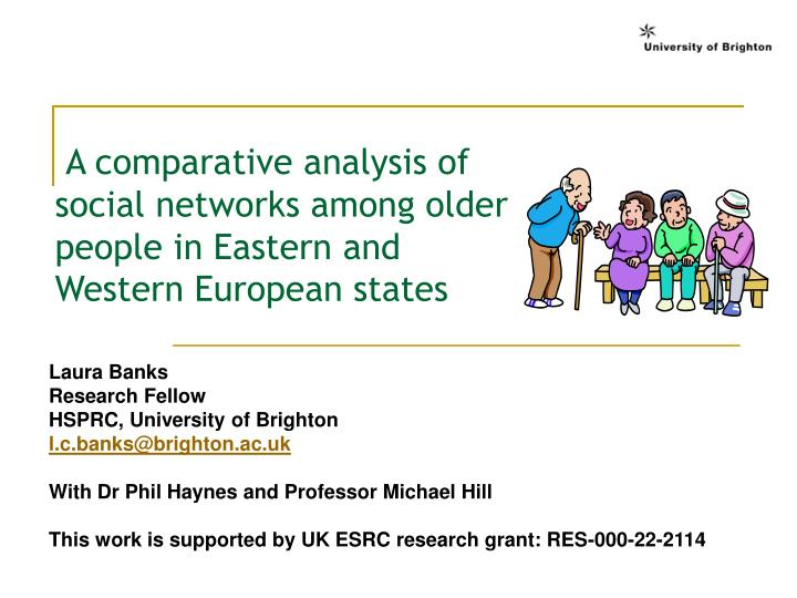 A comparative analysis of social networks among older people in Eastern and Western European states