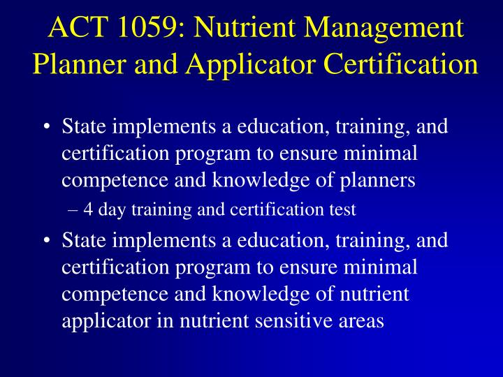 ACT 1059: Nutrient Management Planner and Applicator Certification