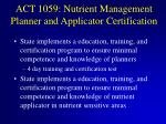 act 1059 nutrient management planner and applicator certification1
