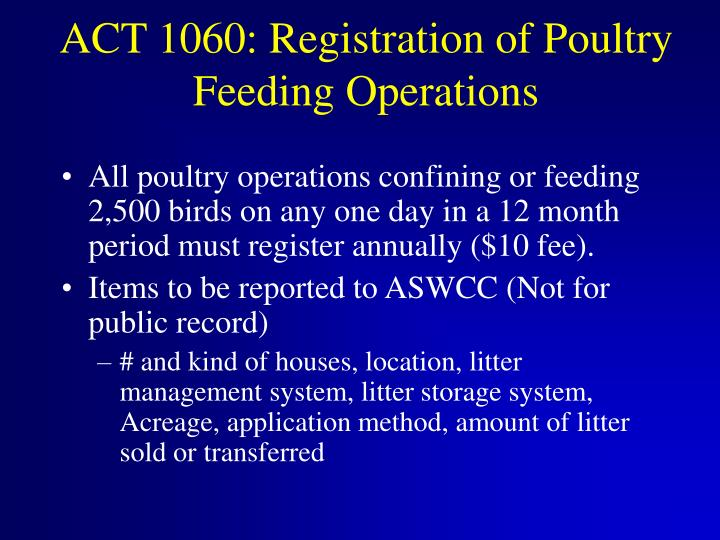 ACT 1060: Registration of Poultry Feeding Operations