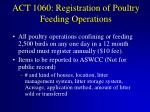 act 1060 registration of poultry feeding operations