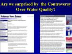 are we surprised by the controversy over water quality