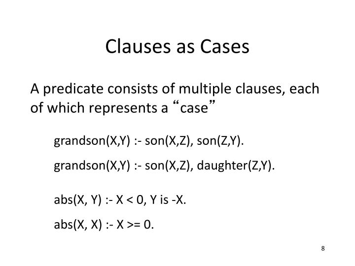 Clauses as Cases