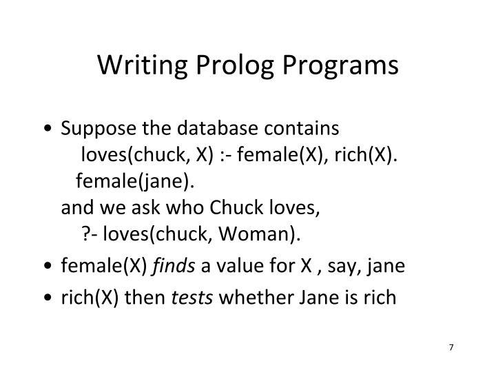 Writing Prolog Programs