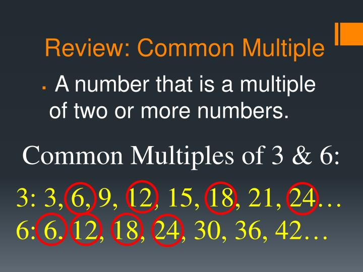 Review: Common Multiple