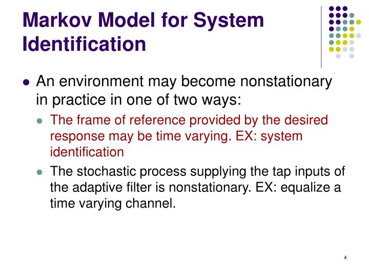 Markov Model for System Identification