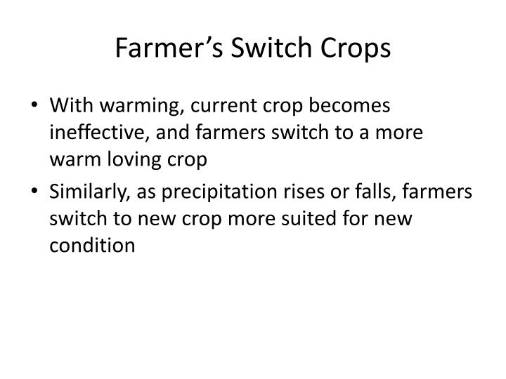 Farmer's Switch Crops