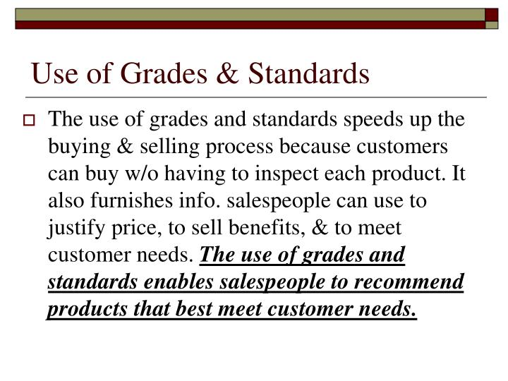 Use of grades standards