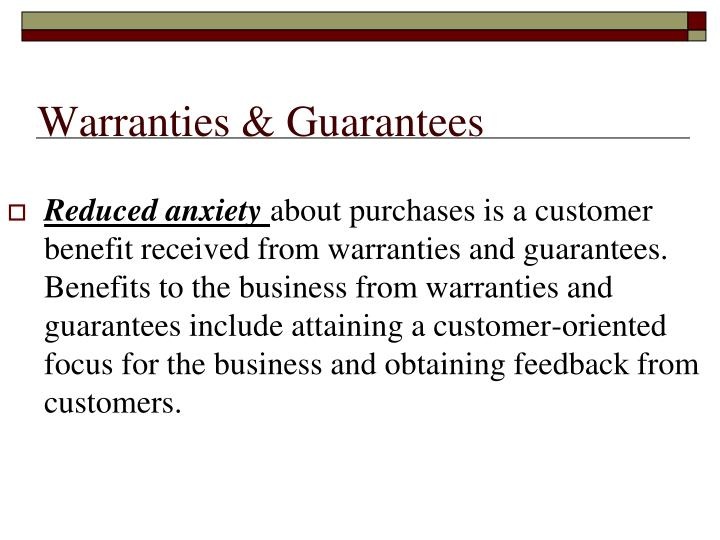 Warranties & Guarantees