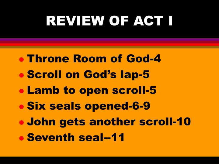 Review of act i