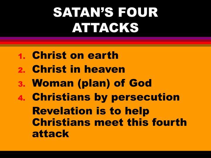 SATAN'S FOUR ATTACKS