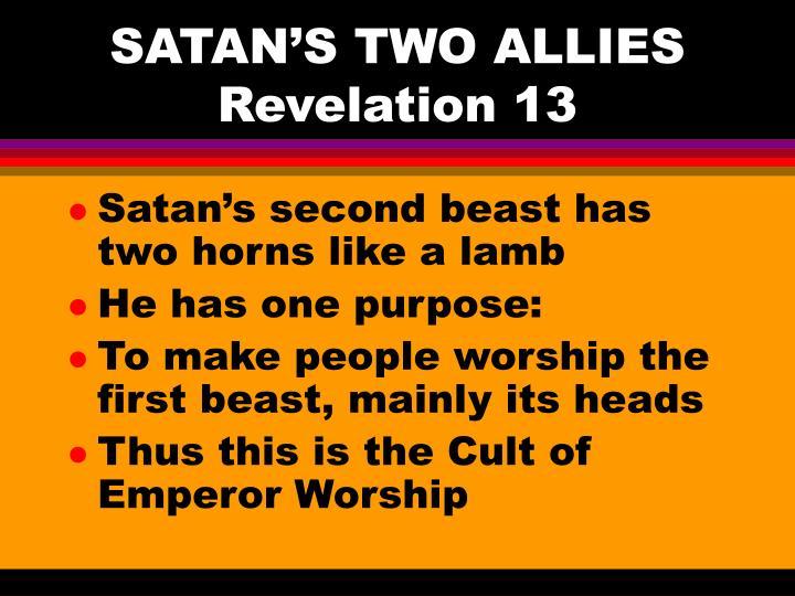 SATAN'S TWO ALLIES