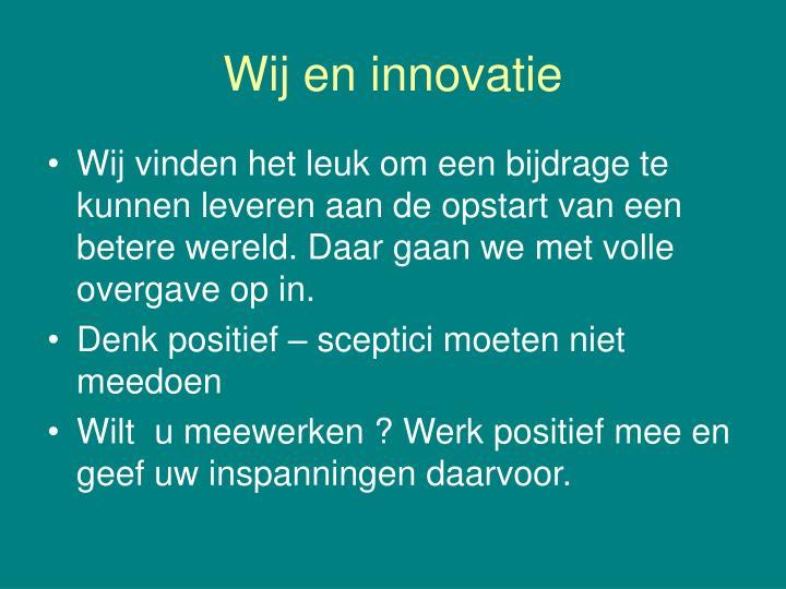 Wij en innovatie