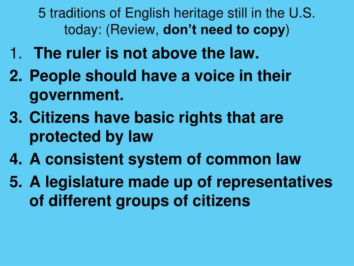5 traditions of English heritage still in the U.S. today: (Review,
