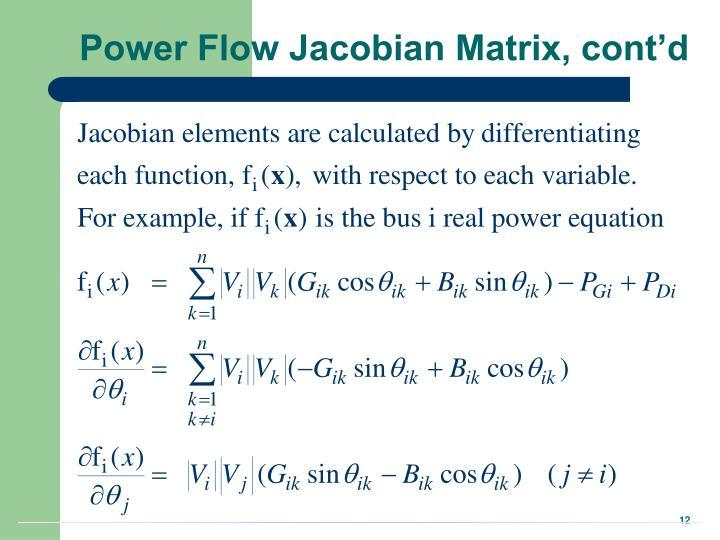 Power Flow Jacobian Matrix, cont'd