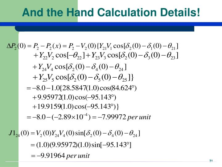And the Hand Calculation Details!