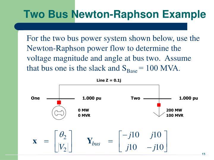 Two Bus Newton-Raphson Example