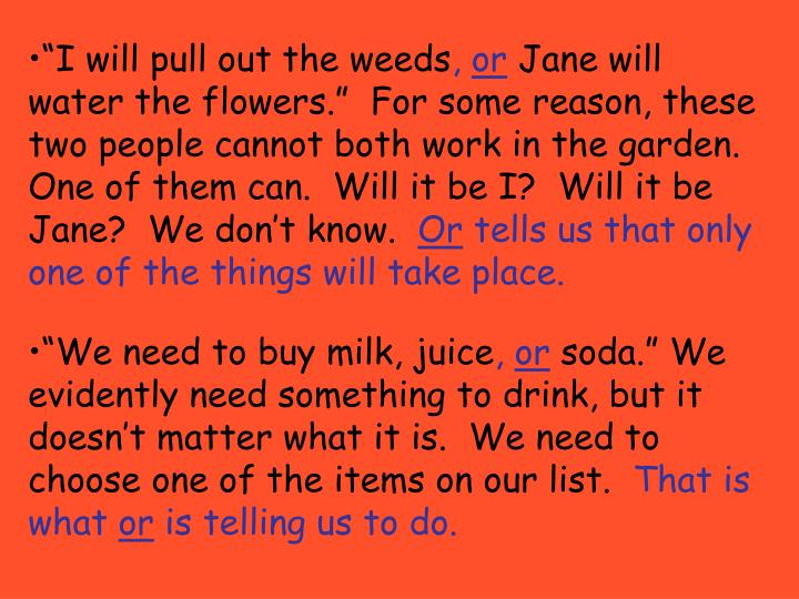 """I will pull out the weeds"