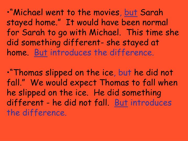 """Michael went to the movies"