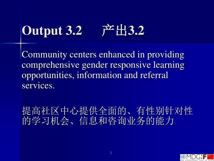 Output 3.2
