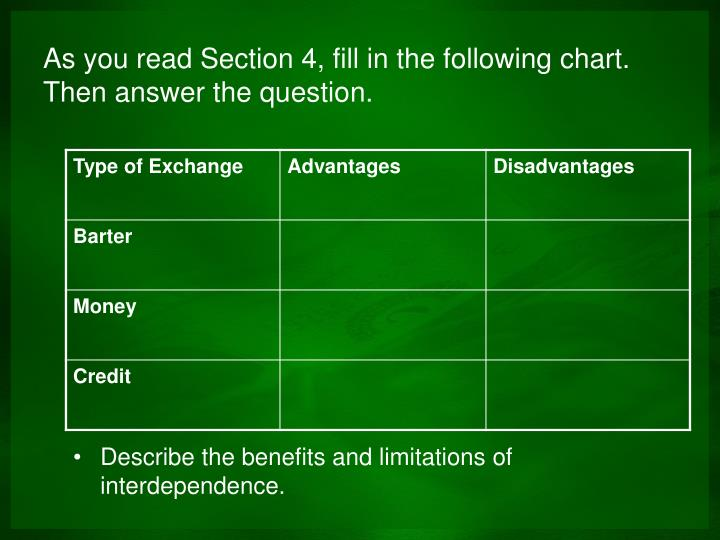 As you read Section 4, fill in the following chart.  Then answer the question.