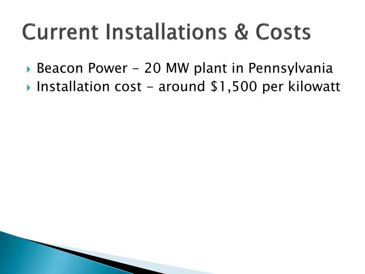 Current Installations & Costs