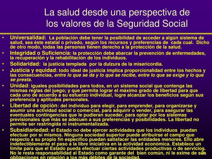 La salud desde una perspectiva de los valores de la Seguridad Social