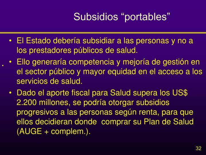 """Subsidios """"portables"""""""