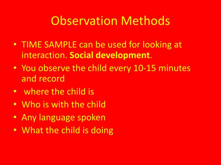 Observation Methods