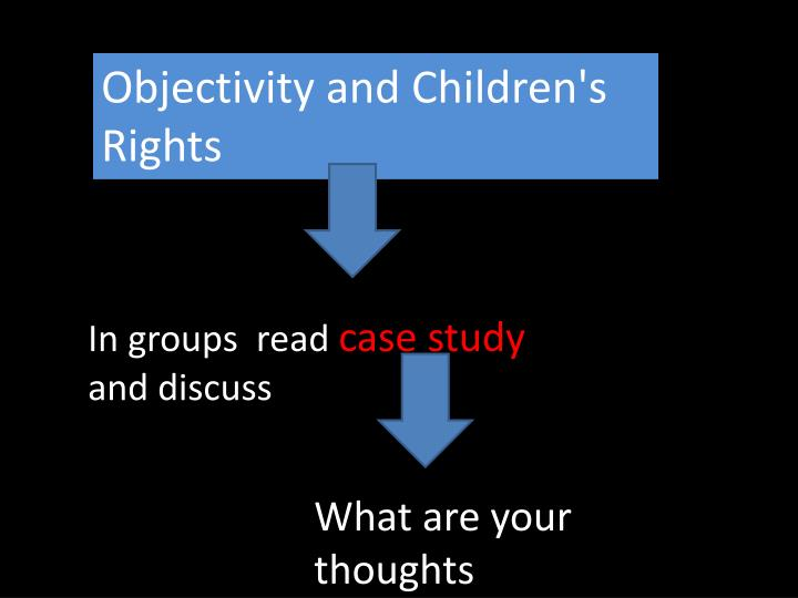 Objectivity and Children's Rights
