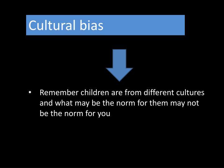 Cultural bias